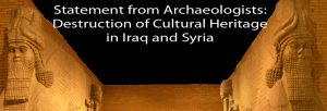 STATEMENT ON THE DESTRUCTION OF CULTURAL HERITAGE IN IRAQ AND SYRIA